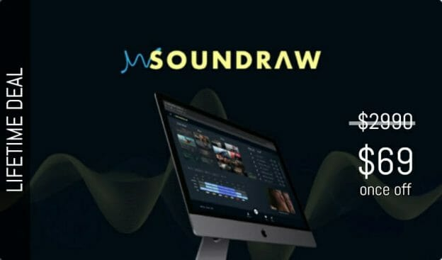 WAS AND NOW - Soundraw Lifetime Deal for $69 WAS $2990.00